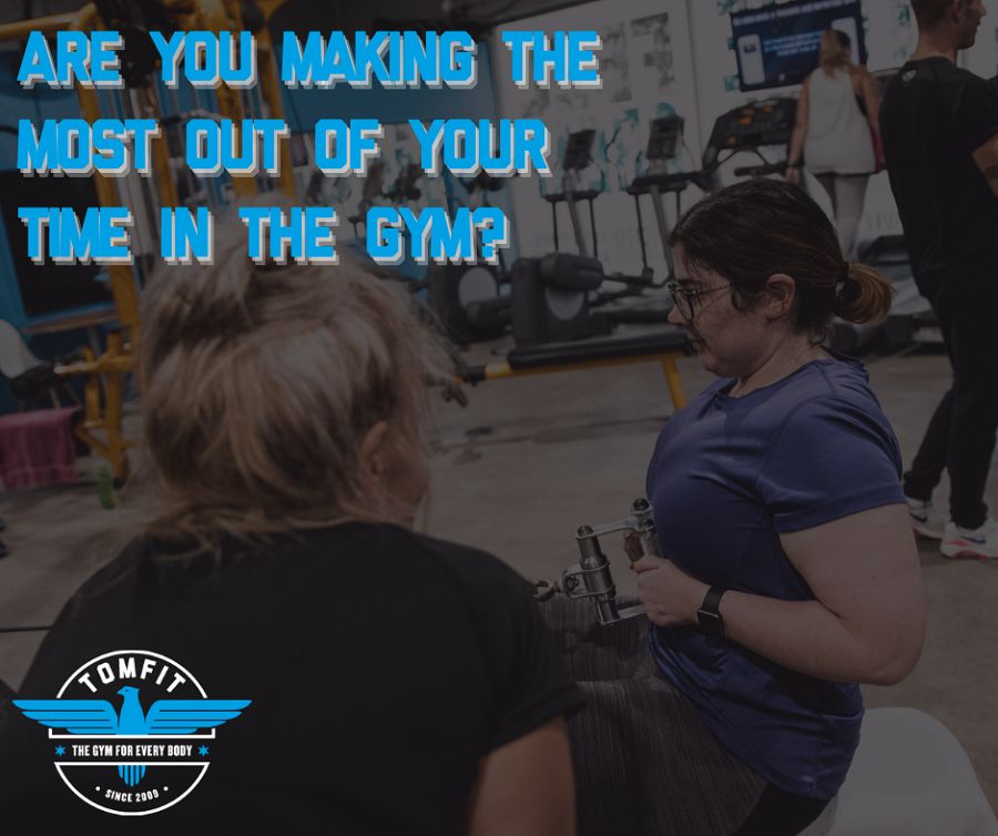 Are you making the most out of your time in the gym?